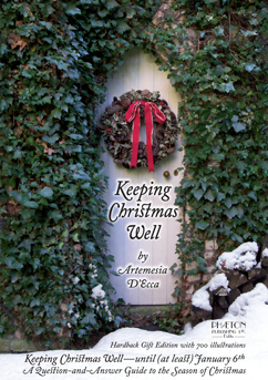 'Keeping Christmas Well' by Artemesia D'Ecca