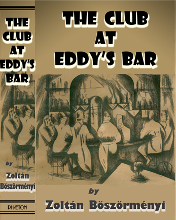 'The Club at Eddy's Bar' by Zoltán Böszörményi